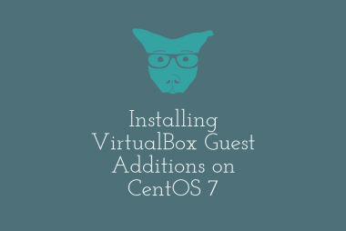 Installing VirtualBox Guest Additions on CentOS 7