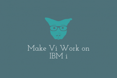 Make Vi Work on IBM i