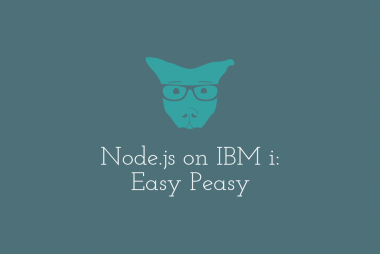 Node.js on IBM i: Easy Peasy